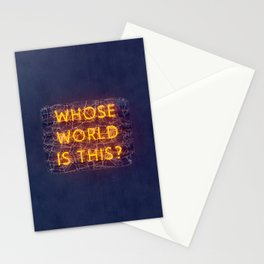 WHOSE WORLD IS THIS NEON Stationery Cards