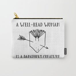 A Well-Read Woman is a Dangerous Creature Carry-All Pouch