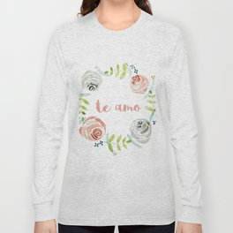 'I Love You' in Spanish - Floral Wreath Long Sleeve T-shirt