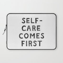 Self-Care Comes First Laptop Sleeve