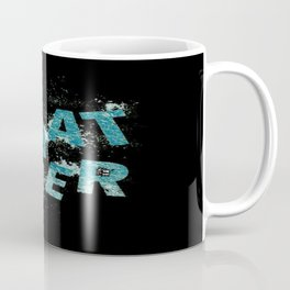 Teal Blue Whatever Coffee Mug