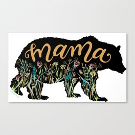 Mama Bear with Pretty Wildflowers Hand Lettering Illustration Canvas Print