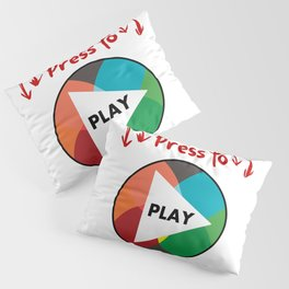 Press the button to play Pillow Sham