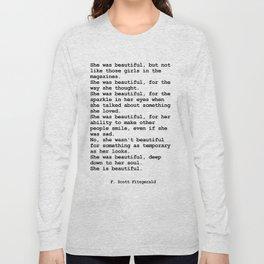 She was beautiful by F. Scott Fitzgerald #minimalism #poem Long Sleeve T-shirt