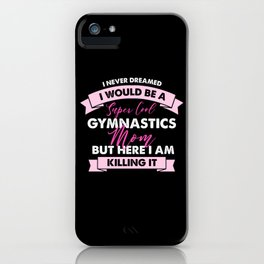 Gymnastics Mom iPhone Case