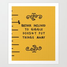 rather inclined to giggle Art Print