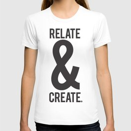 Relate & Create T-shirt