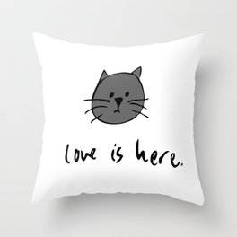Love is Here (Grey Cat 2) Throw Pillow
