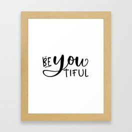 BE YOU TIFUL, Makeup Quote,Girls Room Decor,Bedroom Decor,Girly Svg,Women Gift,Gift For Her,Hello Go Framed Art Print