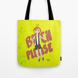 Just try to relax! Tote Bag