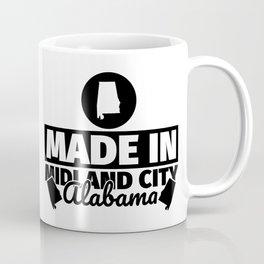 Midland City Alabama - Funny made in gift Coffee Mug