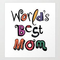 World's Best Mom Typography Art Print