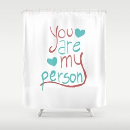 My Person Shower Curtain