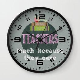 They care | Female teachers Wall Clock