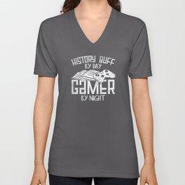 Histrorian Gamer History Buff By Day Unisex V-Neck