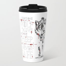 Leave one wolf alive Travel Mug