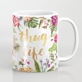 Thug Life - white version Coffee Mug