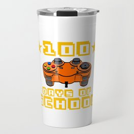 Level 100 Days Of School Completed Awesome Game Shirt T-shirt Design Console Video Computer Games Travel Mug