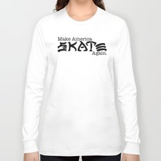 Skate Again Long Sleeve T-shirt