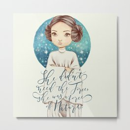 she was a force - princess of the stars Metal Print
