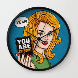 Yeap, You're Awesome Wall Clock