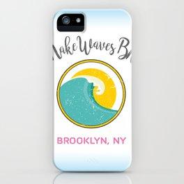 #makeWAVESbk 1 Year Anniversary Edition iPhone Case