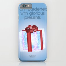 I am burdened with glorious presents Slim Case iPhone 6s