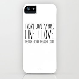 high lord (a court of mist and fury) iPhone Case
