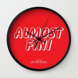Howlin' Mad Murdock's 'Almost Fini' shirt Wall Clock