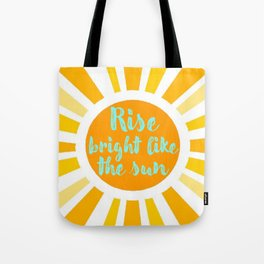 Rise Bright Tote Bag
