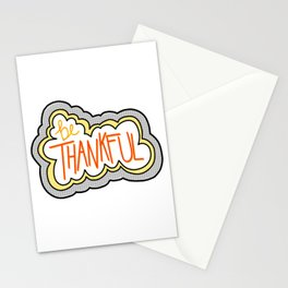 Be Thankful! Stationery Cards