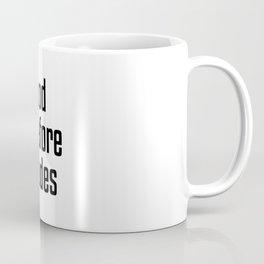 Food Before Dudes Coffee Mug