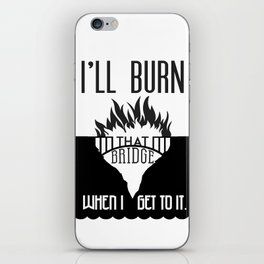 Burn that Bridge iPhone Skin