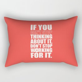 Lab No. 4 - If You Cannot Stop Thinking About It Gym Motivational Quotes Poster Rectangular Pillow