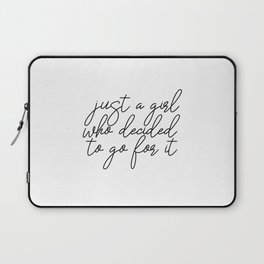 Just A Girl.. Motivational Art, Inspirational Quote, Typography Print, Minimalist Wall Art Laptop Sleeve