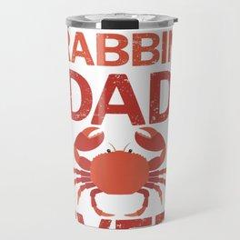 Best Crabbing Dad Ever Funny Crab Fishing T-Shirt Travel Mug