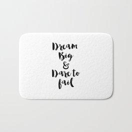 Dream Big & Dare to Fail Bath Mat