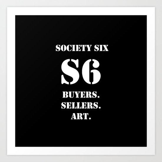 Society Six. Buyers. Sellers. Art Art Print
