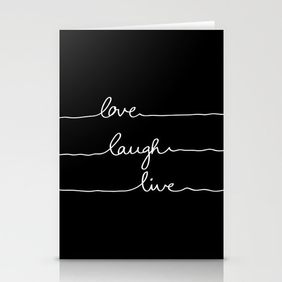 Love Laugh Live (Black) Stationery Cards