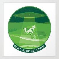 Don't Stop Believin'- Alien Abduction Art Print