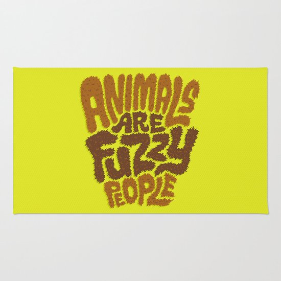Animals are Fuzzy People Rug