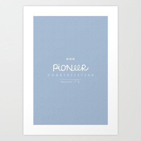 Pioneer Possibilities Art Print