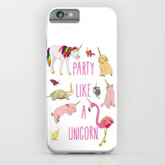 Party Like A Unicorn iPhone 6s Slim Case