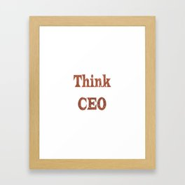 ThinkCEO Framed Art Print