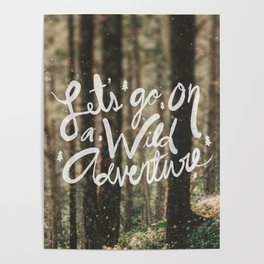 Let's Go on a Wild Adventure Poster