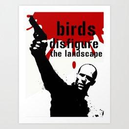 Birds disfigure the landscape Art Print