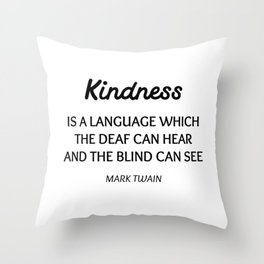 MARK TWAIN WORDS OF WISDOM ON KINDNESS Throw Pillow