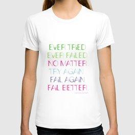 Try Again. Fail Again. Fail Better. - Minimal T-shirt