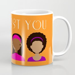 Black Girls Be The Best You Coffee Mug