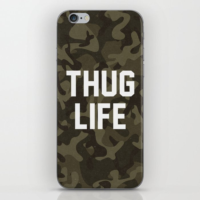 Thug Life - camouflage version iPhone Skin